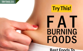 Fat Burning Foods – Best Foods To Eat For Weight Loss