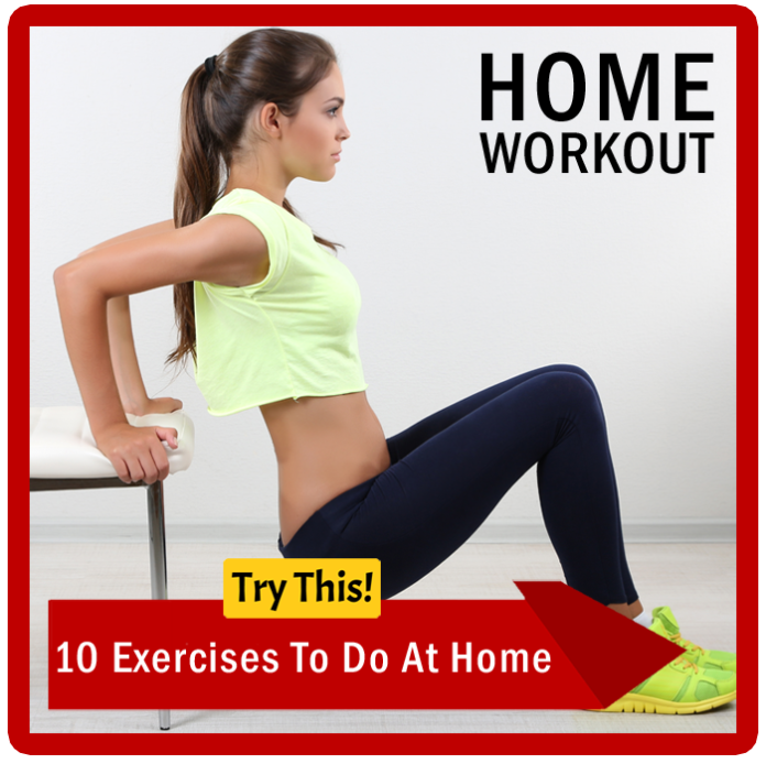 Home Workout 10 Exercises To Do At Home