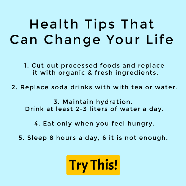 5 Simple Health Tips That Can Change Your Life