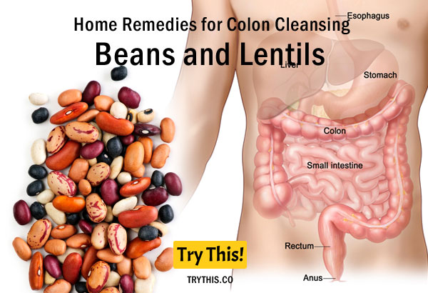 Beans and Lentils as a Home Remedies for Colon Cleansing