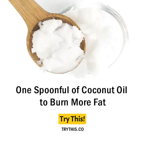 One Spoonful of Coconut Oil to Burn More Fat