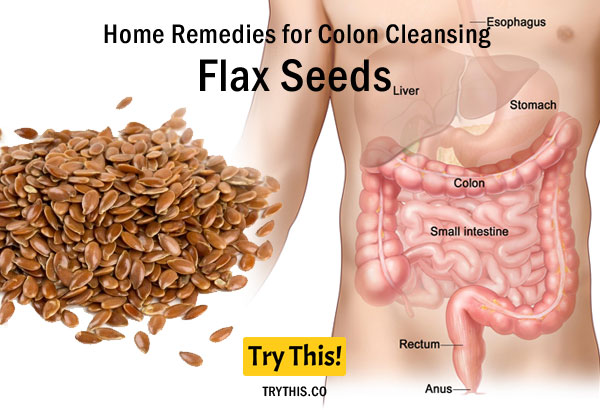 Flax Seeds as a Home Remedies for Colon Cleansing