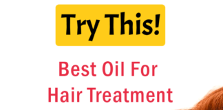 Best Hair Oil: Top Natural Oils For Hair Treatment