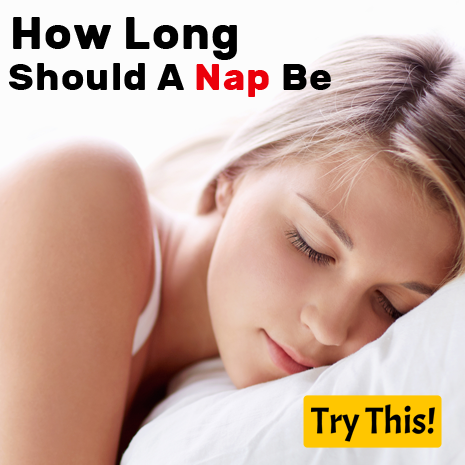 How Long Should A Nap Be