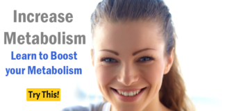 How to Increase Metabolism: Learn to Boost your Metabolism