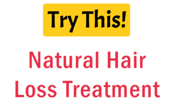 Hair Loss: The Best Natural Treatment for Hair Loss