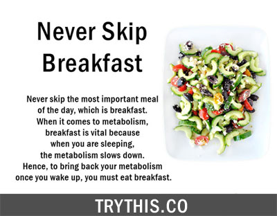 Boost Your Metabolism BY Never Skip Breakfast