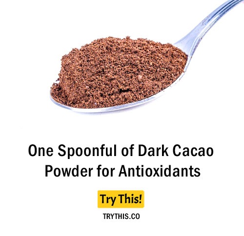 One Spoonful of Dark Cacao Powder for Antioxidants