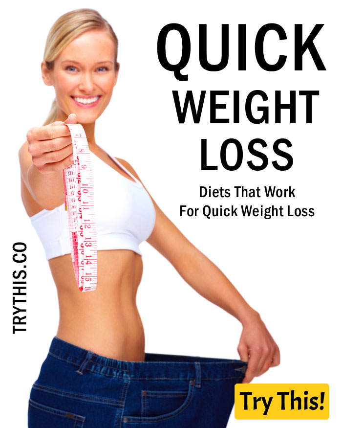 Diets That Work For Quick Weight Loss