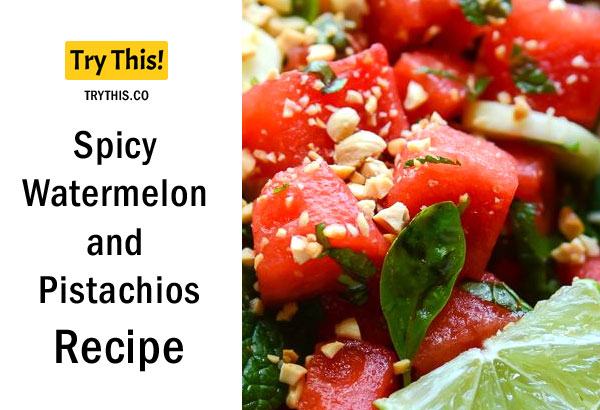 Spicy Watermelon and Pistachios