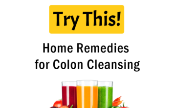 Colon Cleansing: Home Remedies for Colon Cleansing