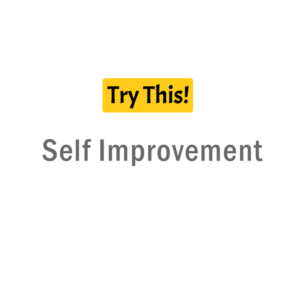 Self Improvement