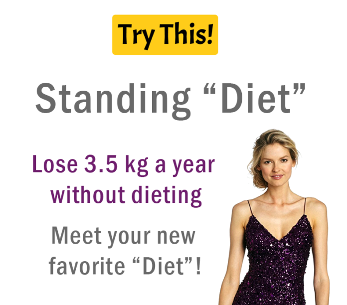 The Standing Diet - Lose Belly Fat With Unusual Trick
