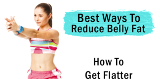Best Ways To Reduce Belly Fat: How To Get Flatter Stomach For Good