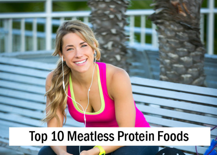 High Protein Foods: Top Meatless Protein Foods
