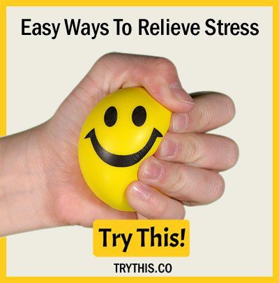 Easy Ways To Relieve Stress