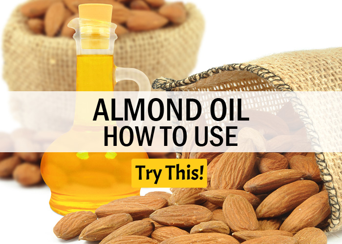 How To Use Almond Oil