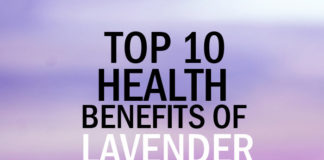 Top 10 Health Benefits of Lavender Essential Oil