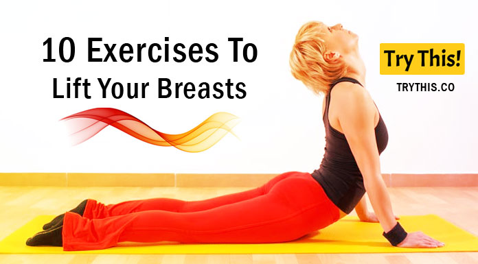 10 Exercises To Lift Your Breasts