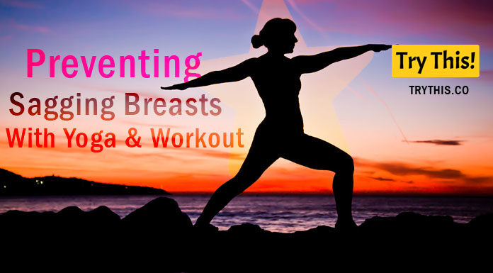 Preventing Sagging Breasts With Yoga & Workout