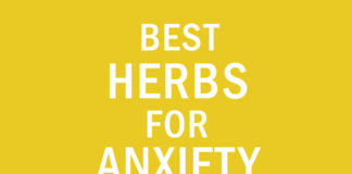 Anxiety: Best Herbs for Anxiety