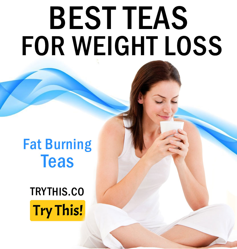 Fat Burning Teas - 25 Best Teas for Weight Loss