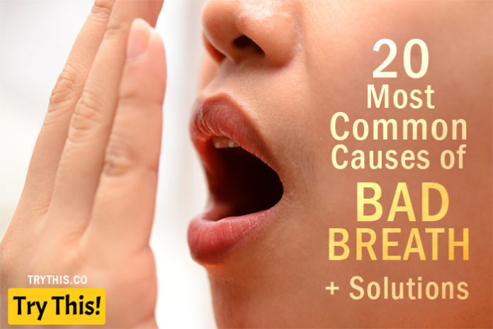 20 Most Common Causes of Bad Breath + Solutions