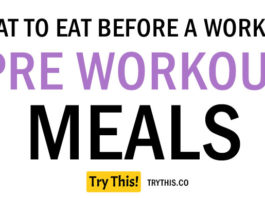 Pre Workout Meals: What To Eat Before a Workout