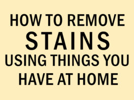 How to Remove Stains Using Things You Have at Home