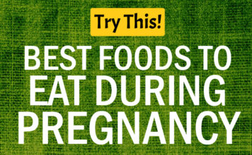 Pregnancy Diet Best Foods to Eat During Pregnancy