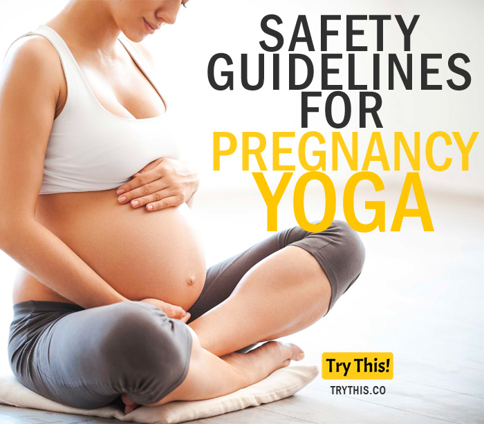 Safety Guidelines for Pregnancy Yoga