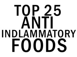 Top 25 Anti-Inflammatory Foods