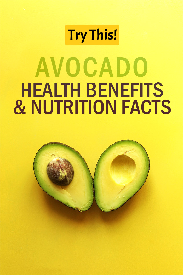 Avocado Health Benefits and Nutrition Facts