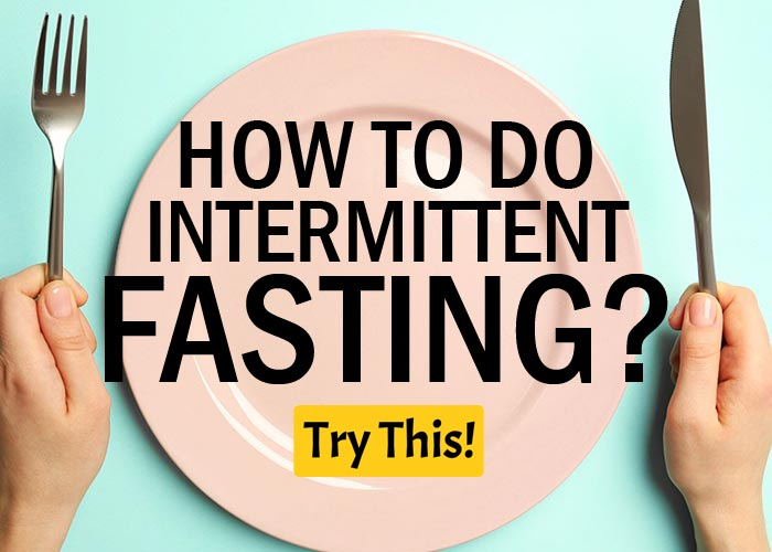 The Ultimate Guide to Intermittent Fasting - Health Tips