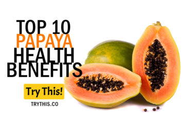 Top 10 Papaya Health Benefits