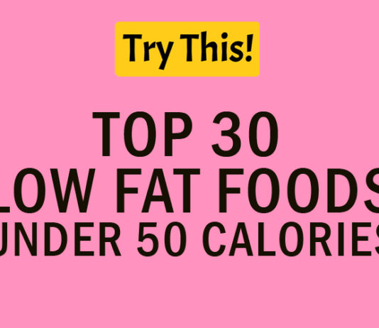 Top 30 Low Fat Foods Under 50 Calories