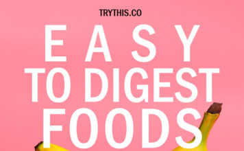 Easy to Digest Foods: 15 Best Foods for Digestion