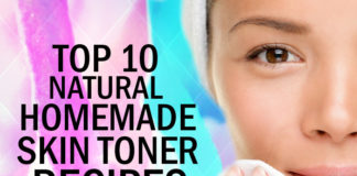 Top 10 Natural Homemade Skin Toner Recipes