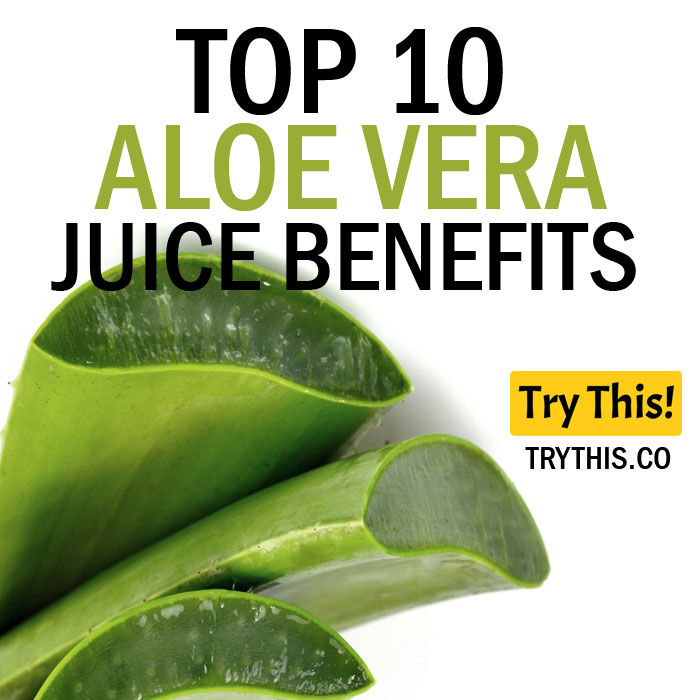 Top 10 Aloe Vera Juice Benefits