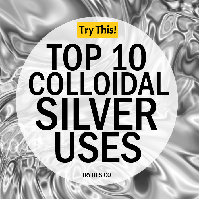Top 10 Colloidal Silver Health Benefits & Uses