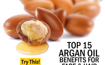 Top 15 Argan Oil Benefits for Face & Hair