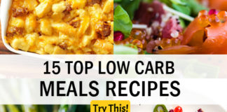 15 Top Low Carb Meal Recipes