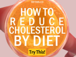 How to Reduce Cholesterol by Diet: Best Low Cholesterol Diet Plan