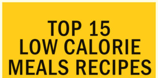 Top 15 Low Calorie Meals Recipes