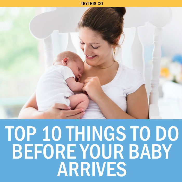 Bringing Baby Home: Top 10 Things To Do Before Your Baby Arrives