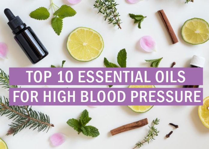 Top 10 Essential Oils for High Blood Pressure