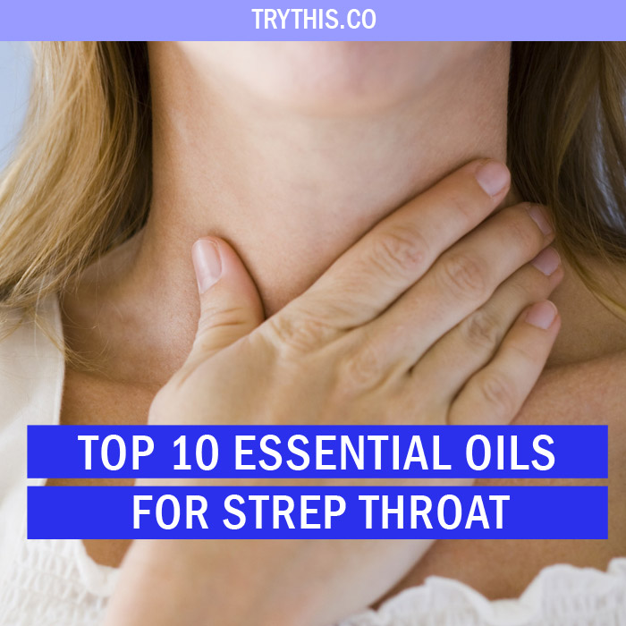 Top 10 Essential Oils for Strep Throat