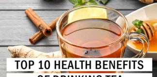 Top 10 Health Benefits of Drinking Tea