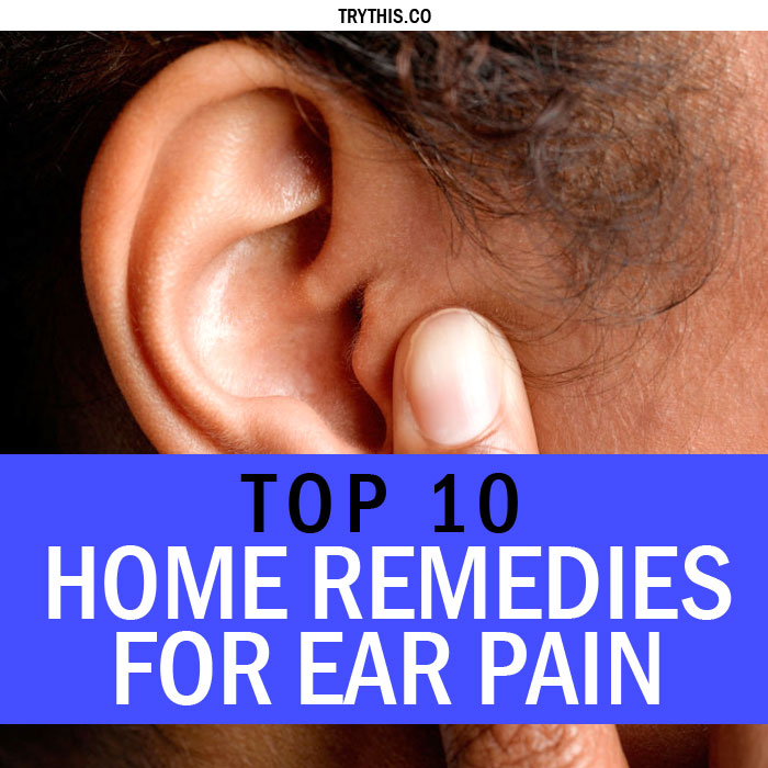 Top 10 Home Remedies for Ear Pain