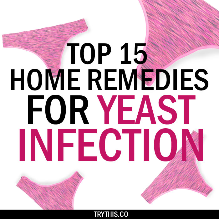 Top 15 Home Remedies for Yeast Infection